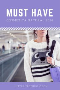 cosmética natural para el 2018, las novedades más interesantes