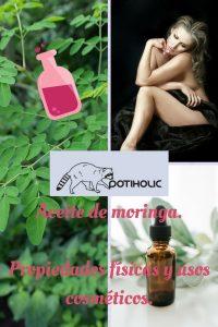 aceite de moringa, propiedades y usos cosméticos
