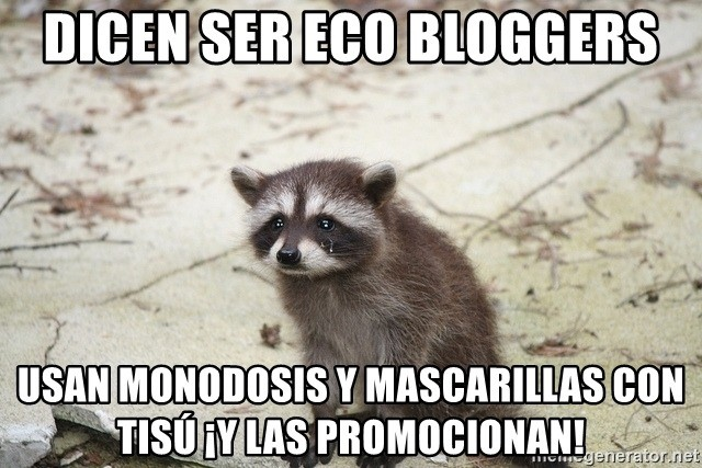 meme mapache sad raccoon eco blogger