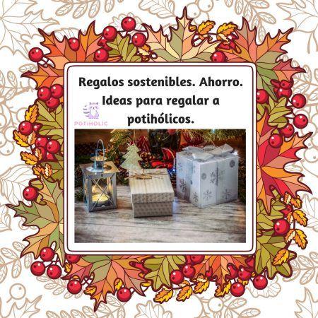 ideas regalos sostenibles y eco friendly