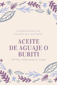 aceite de aguaje o buriti para pieles secas o atopicas
