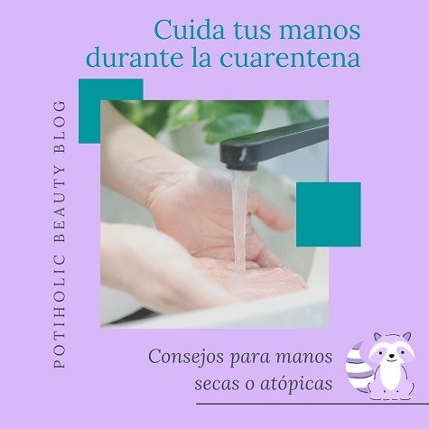 Cuidado de las manos secas o atopicas en cuarentena