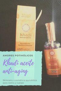 cosmetica aturvedica antiedad khadi