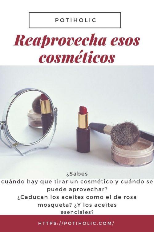 Cuándo debes tirar tus cosméticos y cuándo los puedes aprovechar